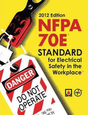 Code Book,Standard Elect. Safety,2012 NFPA 70E12