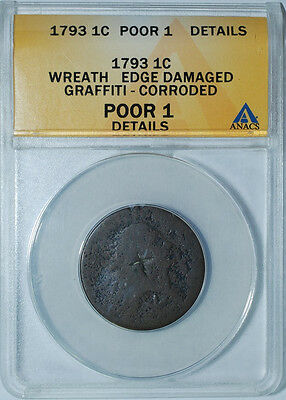 1793 ANACS PO1 Details Wreath Vine and Bars Edge Large Cent