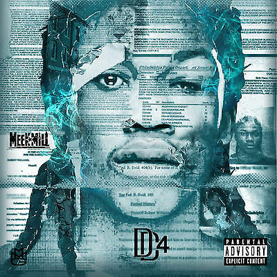Meek Mill - Dream Chasers 4 (DC4) OFFICIAL MIX CD