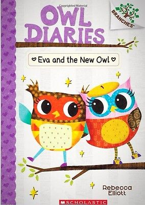 Eva And The New Owl A Branches Book Owl Diaries 4 Children Fiction Literature