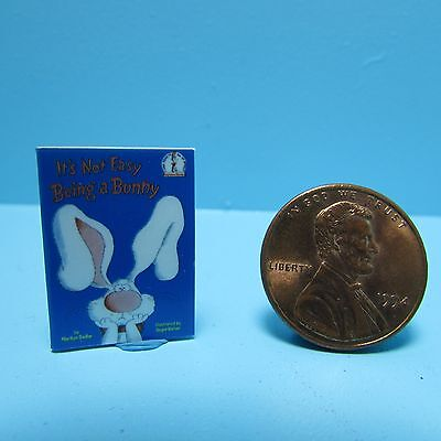 Dollhouse Miniature Replica of Dr Seuss It's Not Easy Being a Bunny Book ~ B019