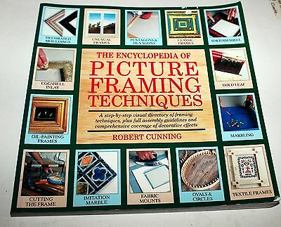 The Encyclopedia of Picture Framing Techniques BOOK by Robert Cunning