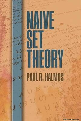 Naive Set Theory 9780486814872 Paul R. Halmos Paperback New Book Free UK Deliver