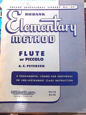 Rubank Elementary Method: Flute or Piccolo by A C Petersen MUSIC GUIDE PB. NO.38