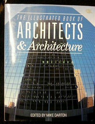 The Illustrated Book of Architects and Architecture by Tiger Books...