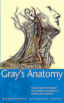Good, The Concise Gray's Anatomy (Wordsworth Reference), C.H. Leonard, Book