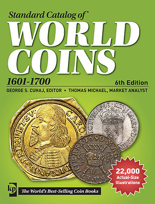 Standard Catalog of World Coins 1601-1700, 6th Edition - #18440242666