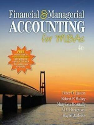 Financial and Managerial Accounting for MBAs by Mary Lea McAnally, Dale...
