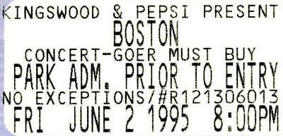 "BOSTON Concert Ticket. ""Unused""  June 2, 1995 at Kingswood Music Theatre,Toronto"