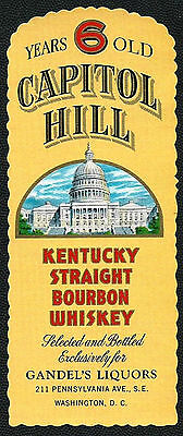 1940's Capitol Hill Kentucky Straight Bourbon Whiskey Label - Washington D.C.