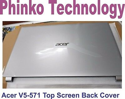 Acer Aspire V5-571 Top Cover Back Screen Cover