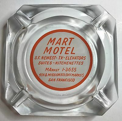 Rare Mart Motel San Francisco 1960's Ashtray 9th & Mission Street SoMa Park Inn