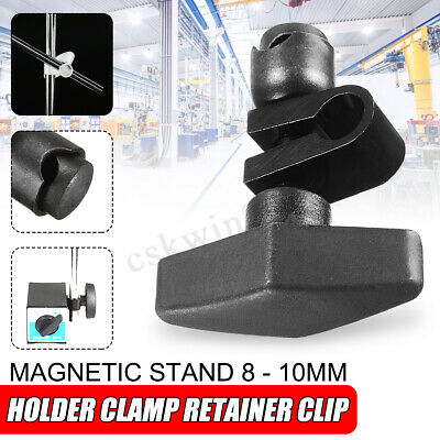 Indicatior Dial Guage Holder Clamp Magnetic Stand Retainer Clip Chuck 8 - 10mm