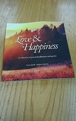 Love & Happiness Collection of Personal Reflections by Yasmin Mogahed