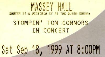 Stompin' Tom Connors Concert Ticket Sep.18, 1999. MASSEY HALL Toronto, ON