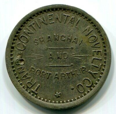 Shanghai & Port Arthur - Trans-Continental Novelty Co.  Token  RRR