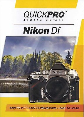 Nikon Df by QuickPro Camera Guides ( 80 minute Tutorial DVD)