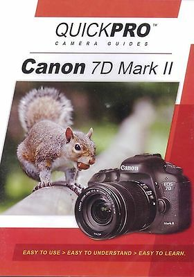 Canon 7D Mark II by QuickPro Camera Guides ( 97 Minute Tutorial DVD)