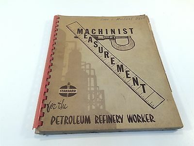 1950's Machinist Measurement for the Petroleum Refinery Worker Standard Oil