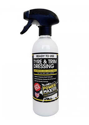 Power Maxed Tyre Trim Dressing Great Shine Non Caustic Perfect Finish 500ml