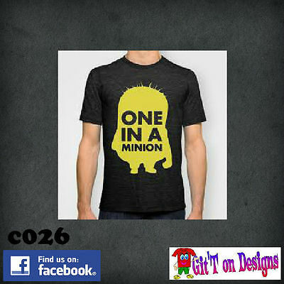 """ONE IN A MINION"" T Shirts SZ S - 5XL  ""FREE POSTAGE"""