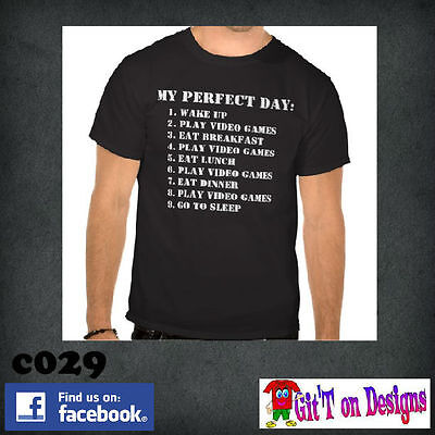 """MY PERFECT DAY"" T Shirts SZ S - 5XL  ""FREE POSTAGE"""