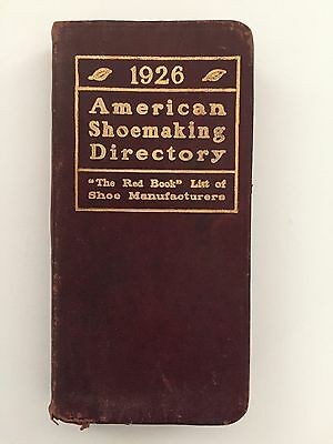 1926 American & Canadian SHOEMAKING DIRECTORY- Info on All Shoe Manufacturers