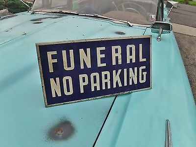 Vintage FUNERAL NO PARKING tin sign  Funeral Home embalming