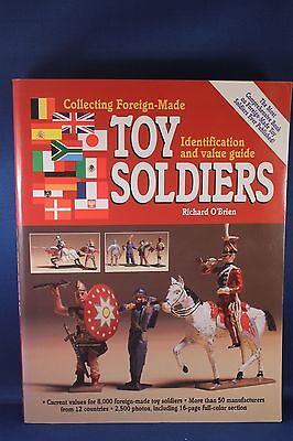 Collecting Foreign Made Toy Soldiers By Richard O'brien 1997
