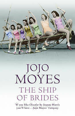 The Ship of Brides by Jojo Moyes (Paperback, 2005)