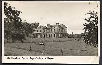 Co. MONAGHAN - RPPC - CASTLEBLAYNEY - THE FRANCISCAN CONVENT, HOPE CASTLE - 1949