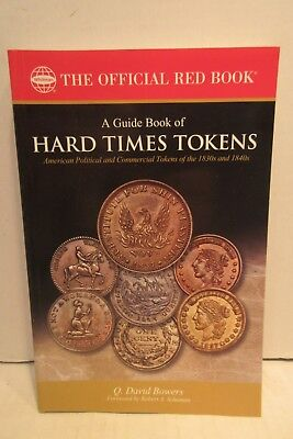 The Official Red Book Guide Book Of Hard Times Tokens By Q. David Bowers Whitman