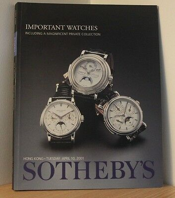 SOTHEBYS AUCTION CATALOGUE - HONG KONG 2001 - Important Watches - Antiques
