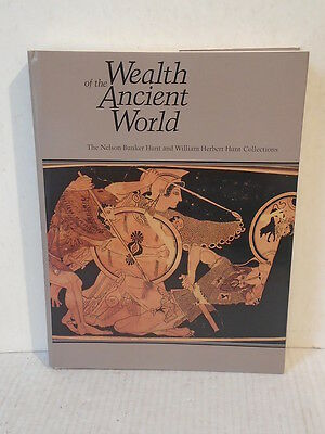 Wealth of the Ancient World Nelson Bunker Hunt Kimbell Art Museum Hardcover