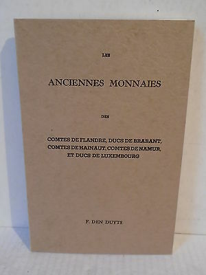 Les Anciennes Monnaies by F. Den Duyts (French Language) softcover coin book