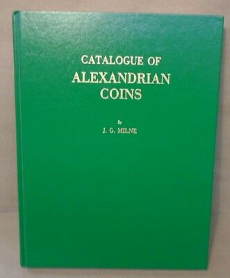 Catalogue of Alexandrian Coins by J.G. Milne Hardcover Book