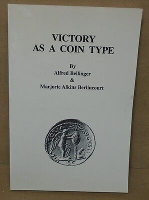 Victory as a Coin Type by Bellinger & Berlincourt Softcover Book