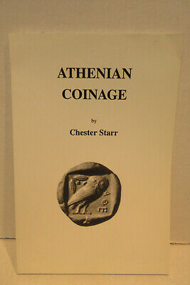 Athenian Coinage By Chester Starr Softcover Book