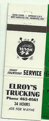 Elroy's Trucking 24 hours ask for Wayne (Poss Ont. Canada)  matchbook