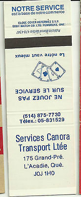 Services Canora Transport Ltee, L'Acadie, Que` Notre  service matchbook cover