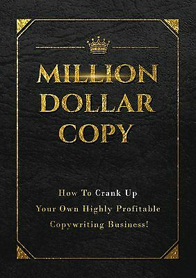 Million Dollar Copy. Learn How to Make Money from Copywriting. Special Price!
