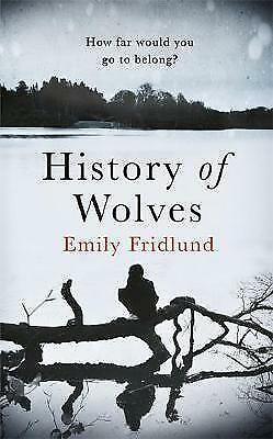 The History of Wolves by Emily Fridlund (Paperback, 2017)