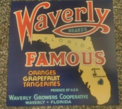 WAVERLY FAMOUS CRATE LABEL FLORIDA CITRUS ORIGINAL CITRUS 1940's Waverly