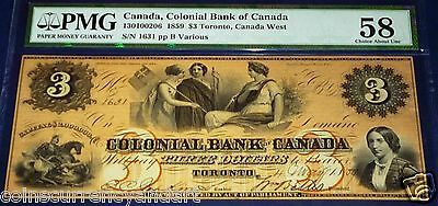 Two Signature Type. Colonial Bank Of Canada 1859 $3  Pmg 58 Choice About Unc -
