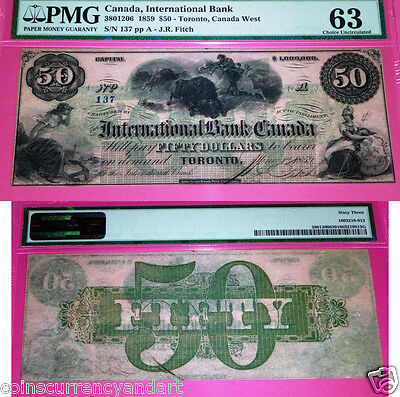 Finest Known 1859 $50 International Bank Of Canada Choice .uncirculated  Pmg 63