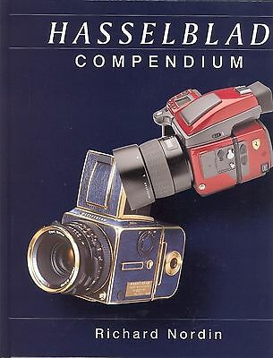 Hasselblad Compendium 2nd Edition 2011 Rick Nordin - Numbered  limited edition