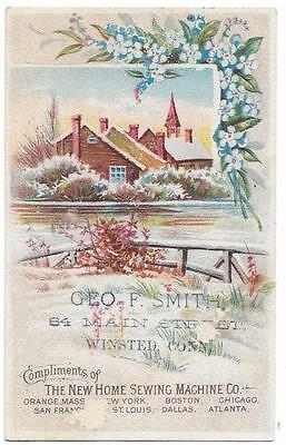 New Home Sewing Machine - Trade Card - Agent, Geo. F. Smith, Winsted, CT