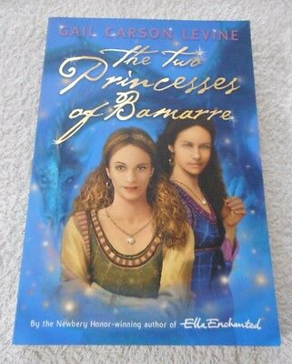 Gail Carson Levine THE TWO PRINCESSES OF BAMARRE paperback