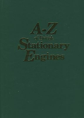A-Z of British Stationary Engines Combined Volume, Hardcover