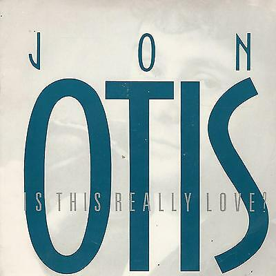 """Jon Otis """" Is This Really Love / Cooler Than Midnight""""  7"""" Made In Uk"""